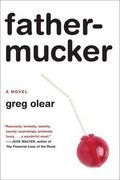 Books_Fathermucker_Greg-Olear-272x409
