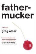Books_Fathermucker_Greg-Olear-272x409